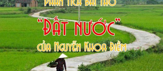 """Phân tích bài thơ """"Đất nước"""" của Nguyễn Khoa Điềm"""